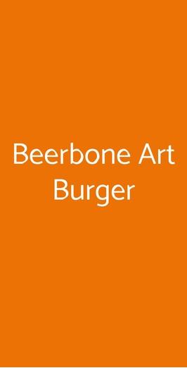 Beerbone Art Burger, Cortona