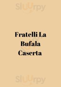 Fratelli La Bufala, Caserta