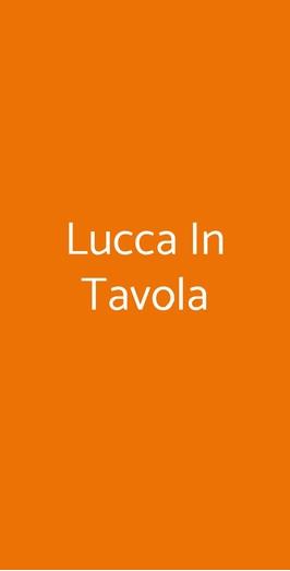 Lucca In Tavola, Lucca
