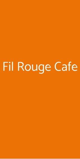 Fil Rouge Cafe, San Prisco