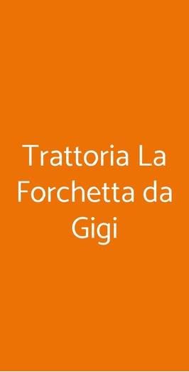 Trattoria La Forchetta Da Gigi, Seravezza