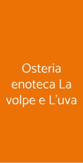 Osteria Enoteca La Volpe E L'uva, Pietrasanta