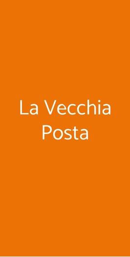 La Vecchia Posta, Lucca