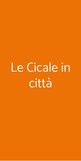 Le Cicale In Città, Genova