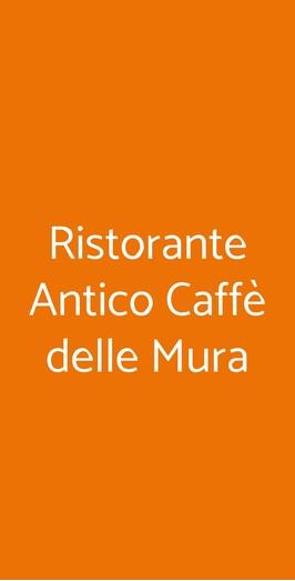 Ristorante Antico Caffè Delle Mura, Lucca