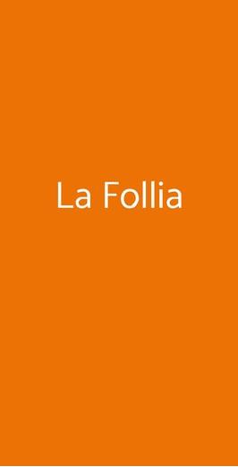 La Follia, Viareggio
