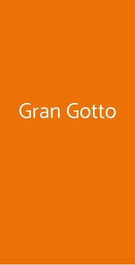 Gran Gotto, Genova