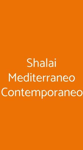 Shalai Mediterraneo Contemporaneo, Genova