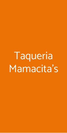 Taqueria Mamacita's, Genova