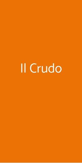 Il Crudo, Pisa