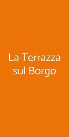 La Terrazza Sul Borgo, Montecatini Val di Cecina