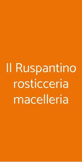 Il Ruspantino Rosticceria Macelleria, Santeramo in Colle