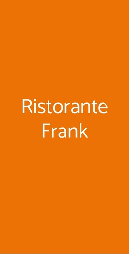 Ristorante Frank, Ponsacco