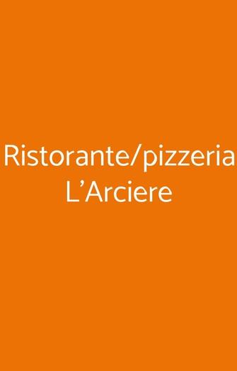 Ristorante/pizzeria L'arciere, Pisa