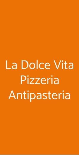 La Dolce Vita Pizzeria Antipasteria, Bari