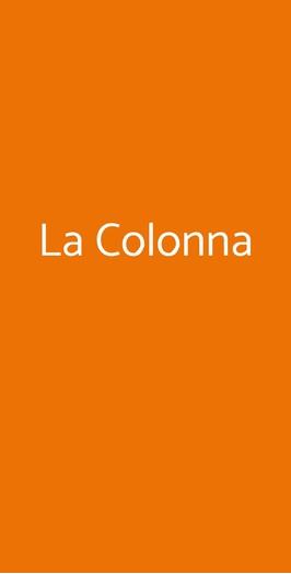 La Colonna, Polignano a Mare