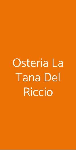 Osteria La Tana Del Riccio, Crespina
