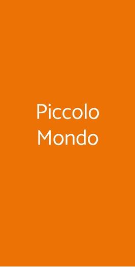 Piccolo Mondo, Pisa