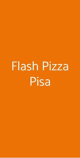 Flash Pizza Pisa, Pisa