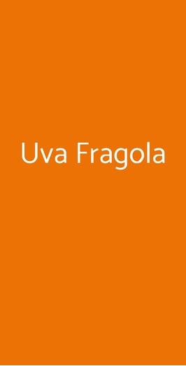 Uva Fragola, Bientina