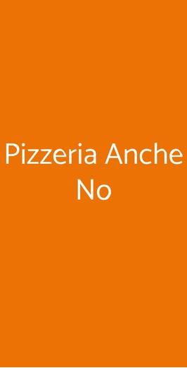 Pizzeria Anche No, Pisa
