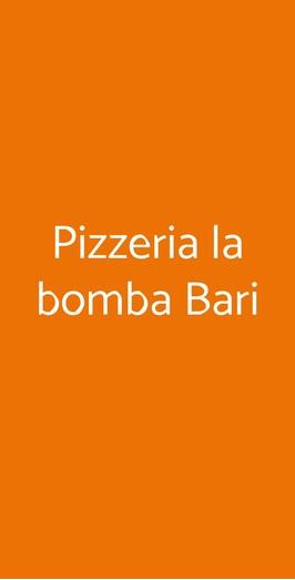 Pizzeria La Bomba Bari, Bari
