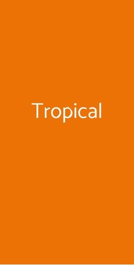 Tropical, Triggiano