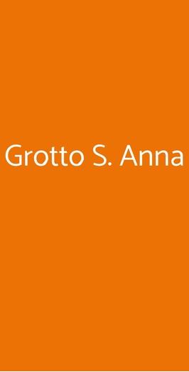 Grotto S. Anna, Cuveglio