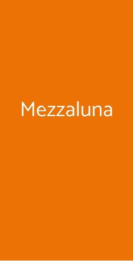 Mezzaluna, Saronno