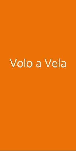 Volo A Vela, Varese