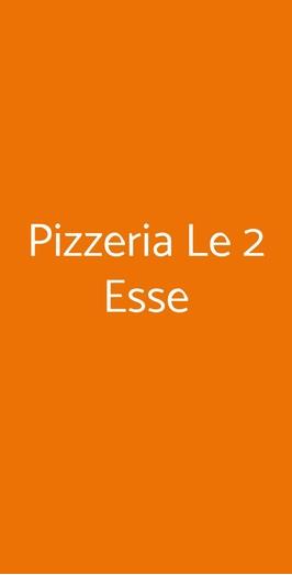 Pizzeria Le 2 Esse, Bari