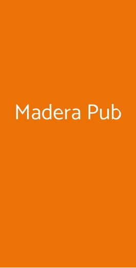 Madera Pub, Varese