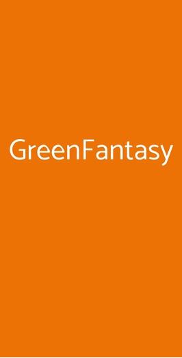 Greenfantasy, Tradate