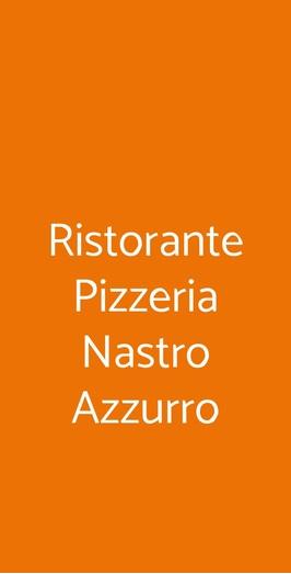 Ristorante Pizzeria Nastro Azzurro, Verona