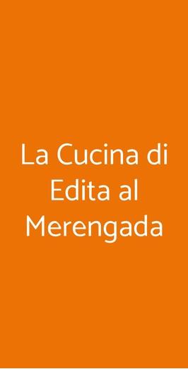 La Cucina Di Edita Al Merengada, Torri del Benaco
