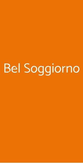 Bel Soggiorno, San Gimignano
