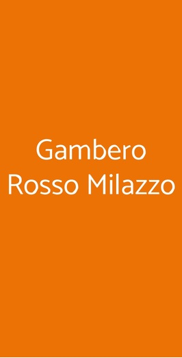 Gambero Rosso Milazzo, Milazzo