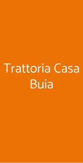 Trattoria Casa Buia, Bologna