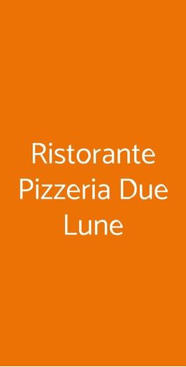 Ristorante Pizzeria Due Lune, Bologna
