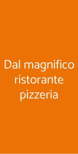 Dal Magnifico Ristorante Pizzeria, Fusignano