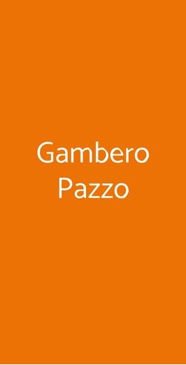 Gambero Pazzo, Riccione