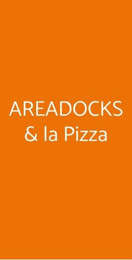 Areadocks & La Pizza, Brescia