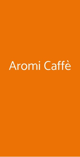 Aromi Caffè, Faenza