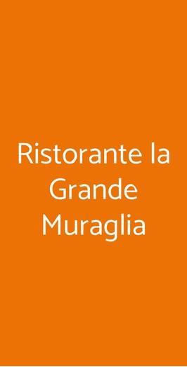 Ristorante La Grande Muraglia, Brescia