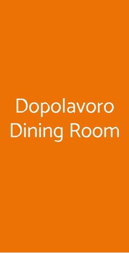 Dopolavoro Dining Room, Venezia