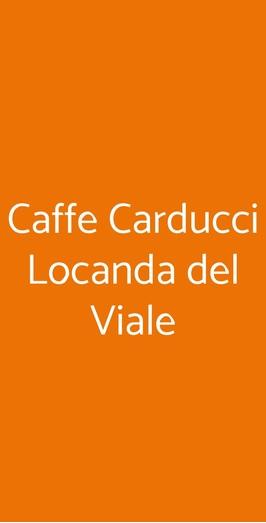 Menu Caffe Carducci Locanda del Viale