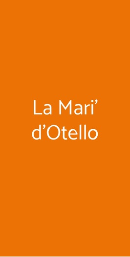 La Mari' D'otello, Forlì