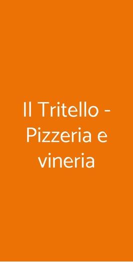Il Tritello - Pizzeria E Vineria, San Giuseppe Vesuviano