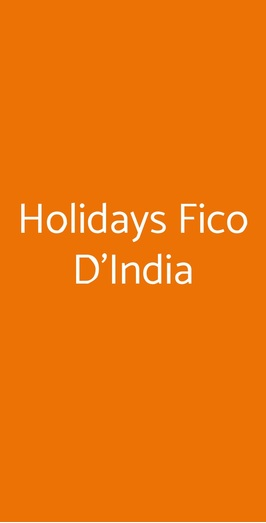 Holidays Fico D'india, Furore