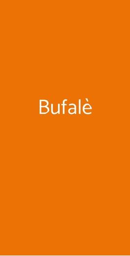 Bufalè, Napoli